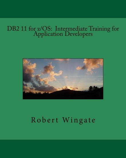 DB2 11 for z OS: Intermediate Training for Application Developers - cover