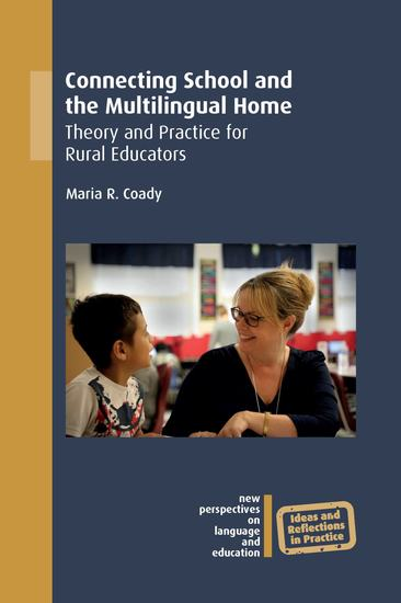 Connecting School and the Multilingual Home - Theory and Practice for Rural Educators - cover