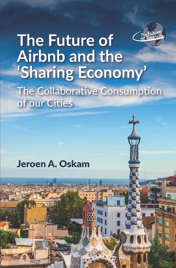 The Future of Airbnb and the Sharing Economy - The Collaborative Consumption of our Cities - cover