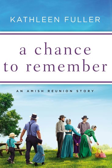 A Chance to Remember - An Amish Reunion Story - cover