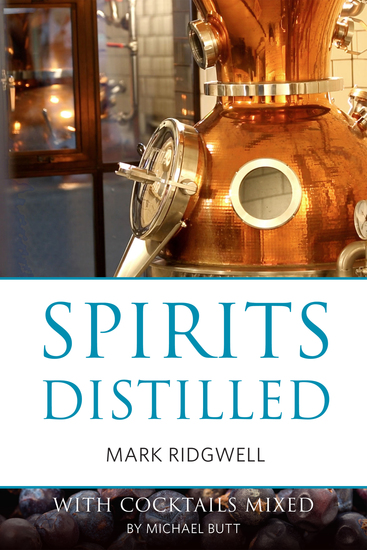 Spirits distilled (US edition) - With cocktails mixed by Michael Butt - cover