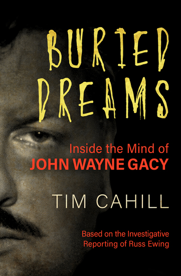 Buried Dreams - Inside the Mind of John Wayne Gacy - cover