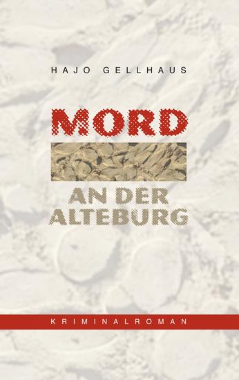 Mord an der Alteburg - Der erste Fall von Kommissar Leichtfuß - cover