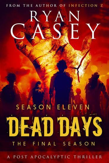 Dead Days: Season Eleven - Dead Days #11 - cover