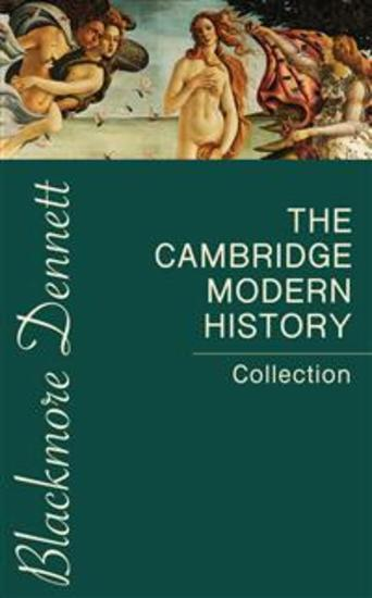 The Cambridge Modern History Collection - cover