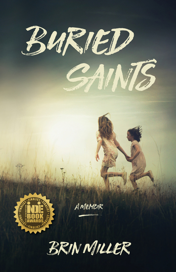 Buried Saints - A Memoir - cover