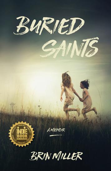 Buried Saints - A Memoir - cover
