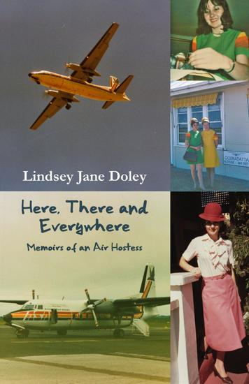Here There and Everywhere - Memoirs of an Air Hostess - cover