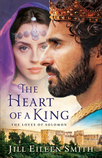 The Heart of a King - The Loves of Solomon - cover