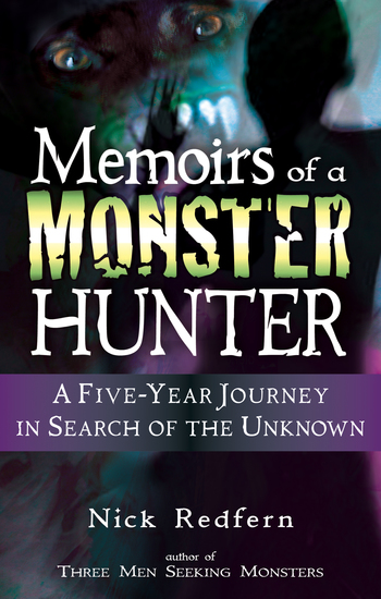 Memoirs of a Monster Hunter - A Five-Year Journey in Search of the Unknown - cover