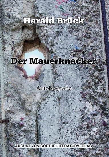 Der Mauerknacker - Autobiografie - cover