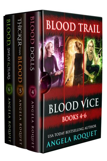 Blood Trail (Blood Vice Books 4-6) - Blood Vice - cover