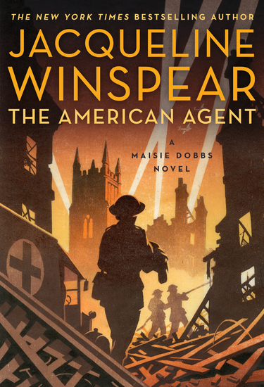 The American Agent - A Maisie Dobbs Novel - cover
