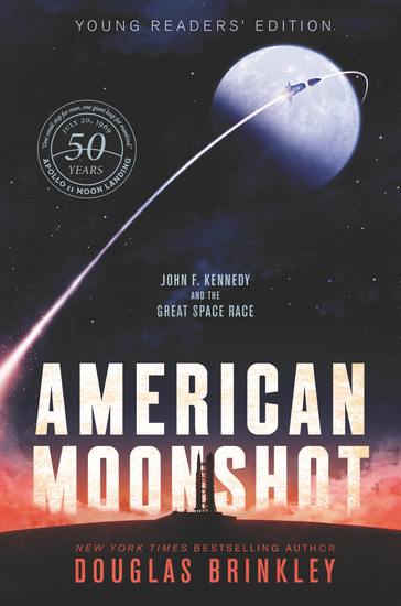 American Moonshot Young Readers' Edition - John F Kennedy and the Great Space Race - cover