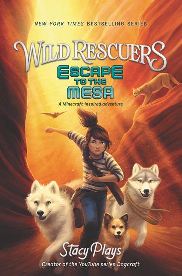 Wild Rescuers: Escape to the Mesa - cover