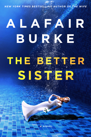 The Better Sister - A Novel - cover