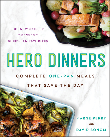 Hero Dinners - Complete One-Pan Meals That Save the Day - cover