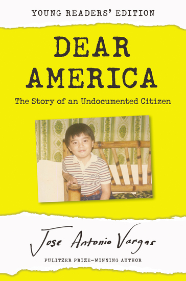 Dear America: Young Readers' Edition - The Story of an Undocumented Citizen - cover