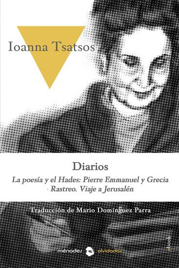 Diarios - La poesía y el Hades: Pierre Emmanuel y Grecia Rastreo Viaje a Jerusalén - cover