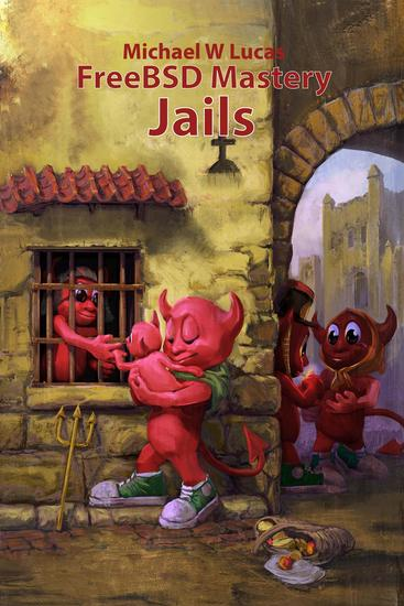 FreeBSD Mastery: Jails - IT Mastery #15 - cover