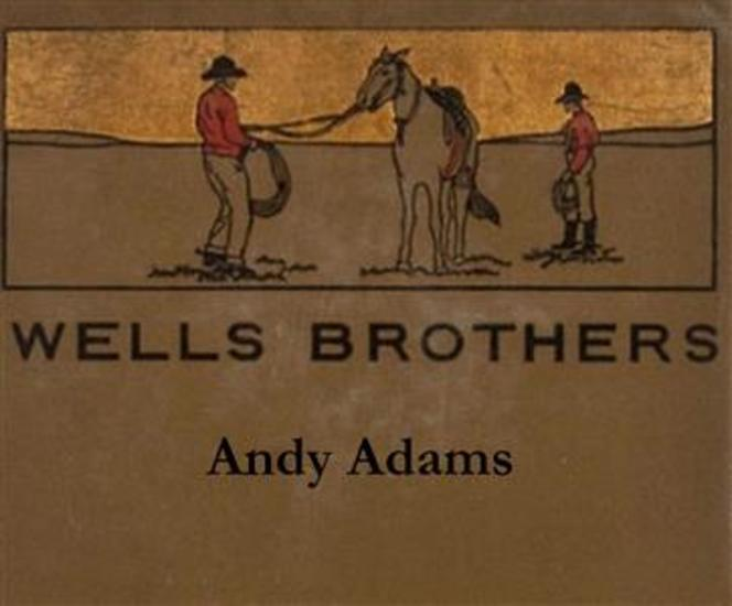Wells Brothers: The Young Cattle Kings - cover