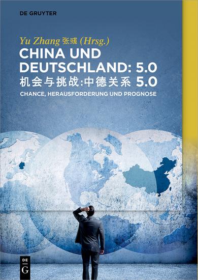 China und Deutschland: 50 - Herausforderung Chance und Prognose - cover