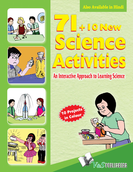 71+10 New Science Activities - An interactive approach to learning science - cover