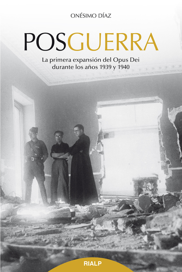Posguerra - La primera expansión del Opus Dei (1939-1940) - cover