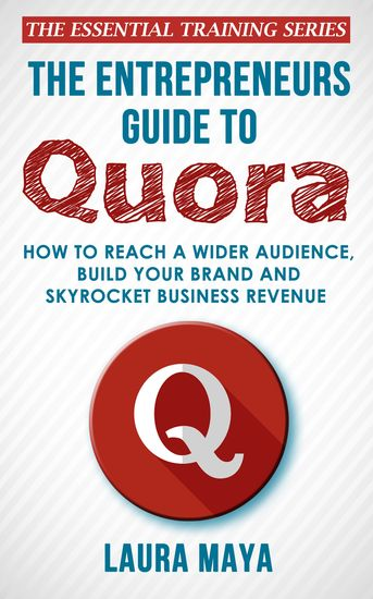 The Entrepreneurs Guide To Quora - cover