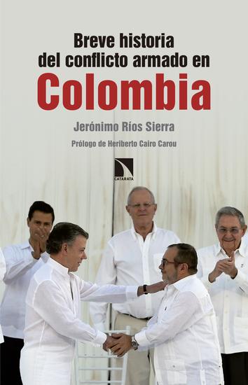 Breve historia del conflicto armado en Colombia - cover