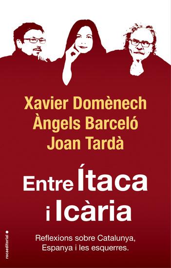 Entre Ítaca i Icària - Reflexions sobre Catalunya Espanya i les esquerres - cover