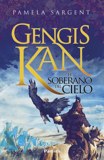 Gengis Kan - El soberano del cielo - cover