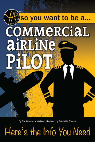 Commercial Airline Pilot - Here's the Info You Need - cover