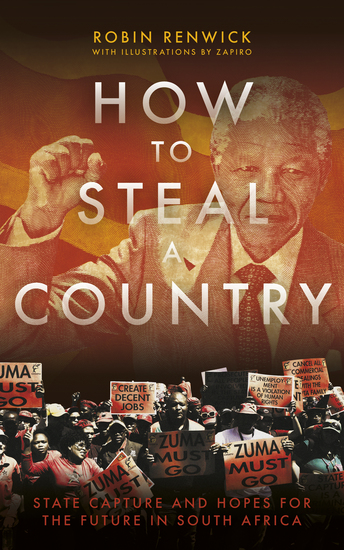How To Steal A Country - State Capture in South Africa - cover