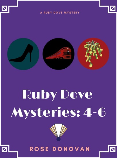 Ruby Dove Mysteries - 4-6 - cover