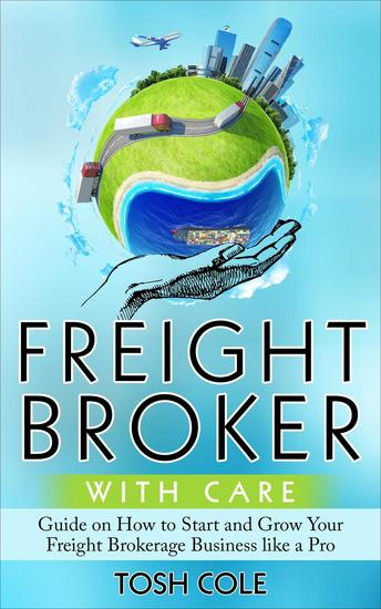 Freight Broker with Care - cover