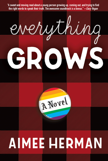 Everything Grows - A Novel - cover