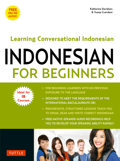 Indonesian for Beginners - Learning Conversational Indonesian (With Free Online Audio) - cover
