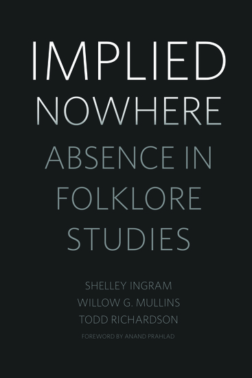 Implied Nowhere - Absence in Folklore Studies - cover