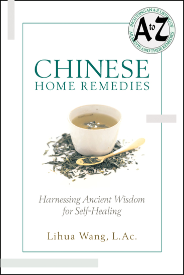 Chinese Home Remedies - Harnessing Ancient Wisdom For Self-Healing - cover