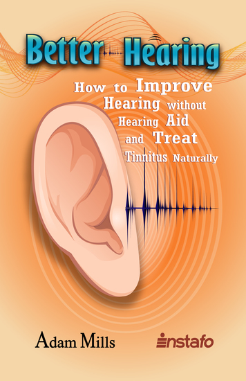 Better Hearing - How to Improve Hearing without a Hearing Aid and Treat Tinnitus Naturally - cover