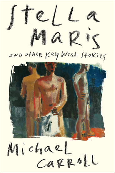 Stella Maris - And Other Key West Stories - cover