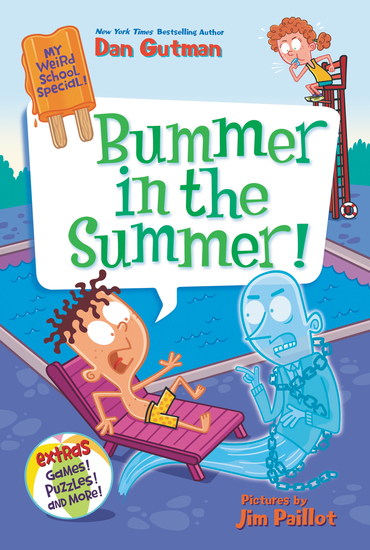 My Weird School Special: Bummer in the Summer! - cover