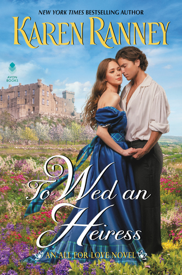 To Wed an Heiress - An All for Love Novel - cover