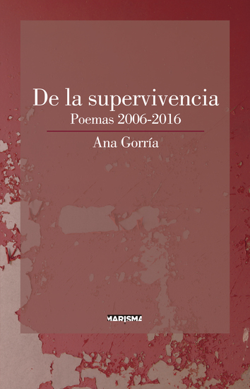 De la supervivencia - Poemas 2006-2016 - cover
