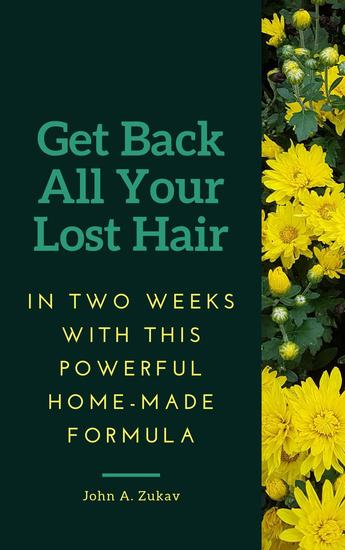 Get Back All Your Lost Hair in Two Weeks with This Powerful Home-made Formula - cover