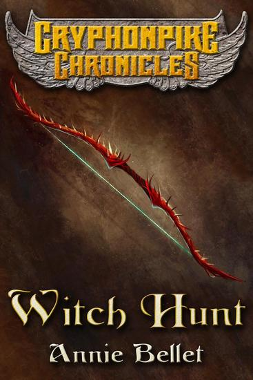 Witch Hunt - Gryphonpike Chronicles #1 - cover