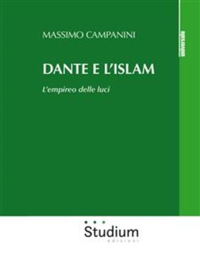 Dante e l'Islam - L'empireo delle luci - cover