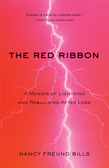 The Red Ribbon - A Memoir of Lightning and Rebuilding After Loss - cover