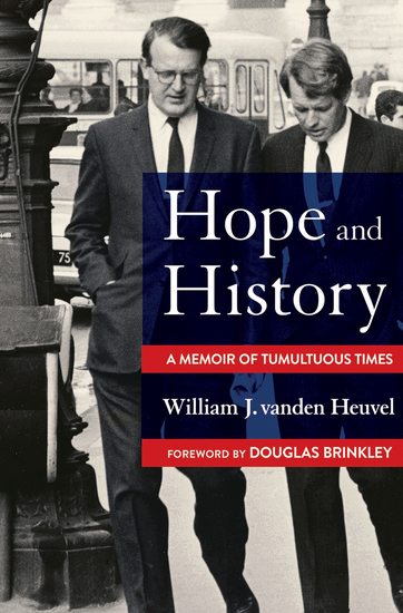 Hope and History - A Memoir of Tumultuous Times - cover